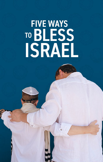 Five Ways to Bless Israel (Collection)